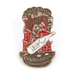 Russian Socialism and Alcoholism Are Not Compatible Badge Thumbnail